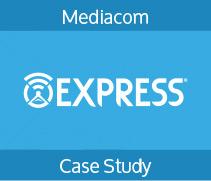 Case Study. Mediacom. Express.