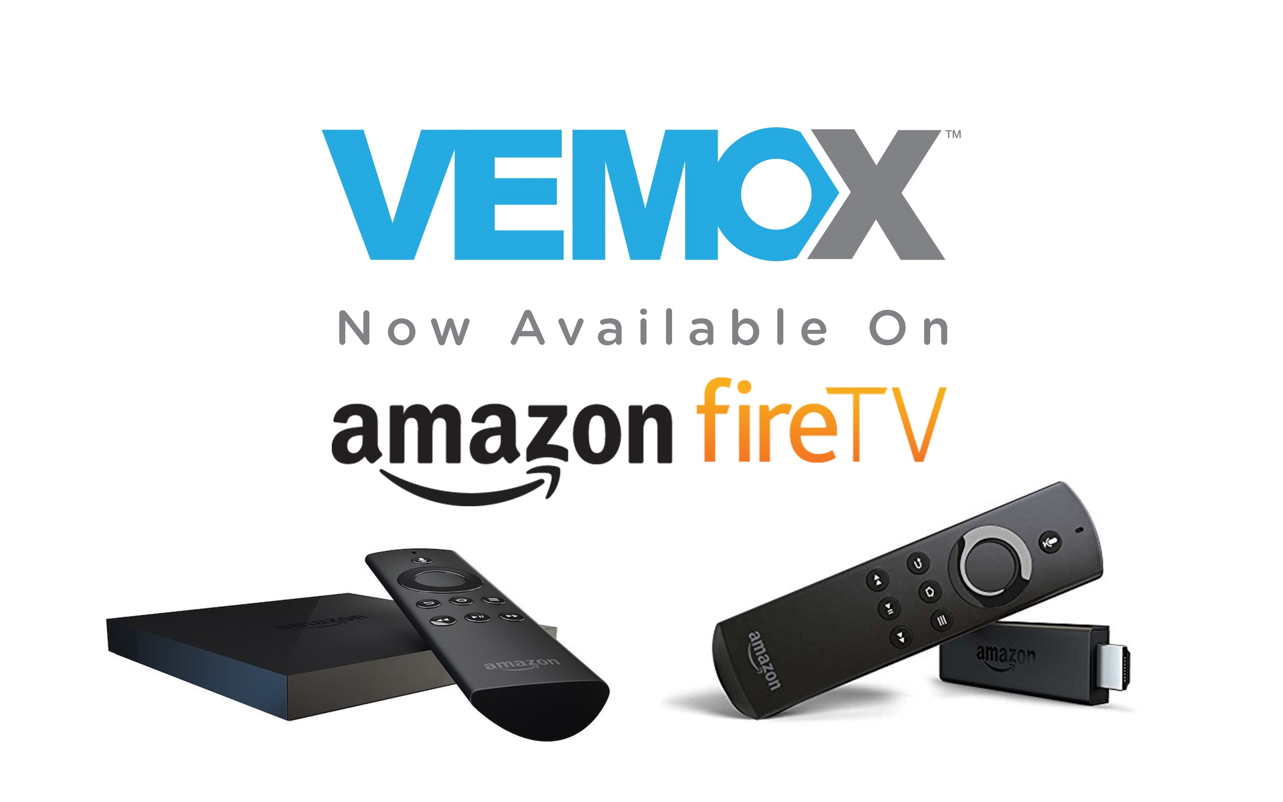 VEMOX™ Launches on Amazon Fire TV